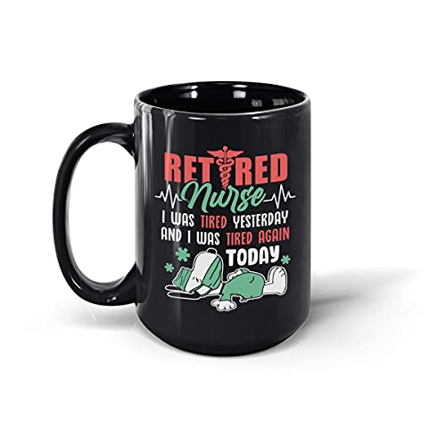 Taza de té de cerámica para el café de Snoopy Fan Rediter Nurse I was Tired Yesterday and I was Tired Again Today (negro, 15 onzas)