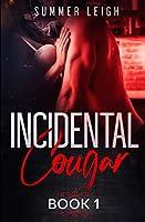 Incidental Cougar Book 1