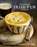 The Complete Irish Pub Cookbook: Traditional Easy and Simple Recipies for Beginners to Experts for Saint Patricks Day, Christmas, Family Get-Togethers and More