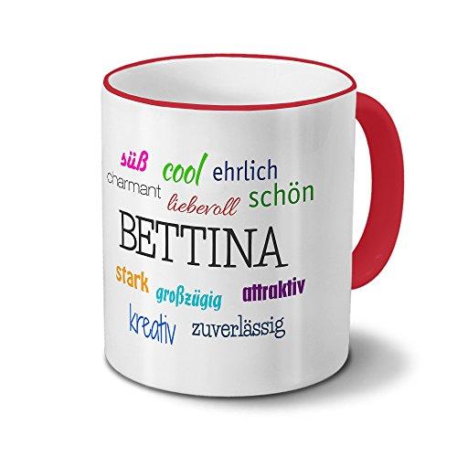 printplanet Tasse mit Namen Bettina - Positive Eigenschaften von Bettina - Namenstasse, Kaffeebecher, Mug, Becher, Kaffeetasse - Farbe Rot
