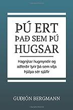Thu ert thad sem thu hugsar (Icelandic Edition)