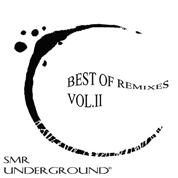 Best Of Remixes Vol.II