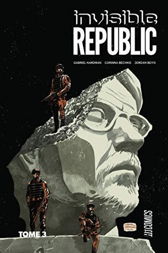Invisible Republic, T3 : Invisible Republic T3 PDF Books