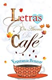 LETRAS CON AROMA DE CAFÉ