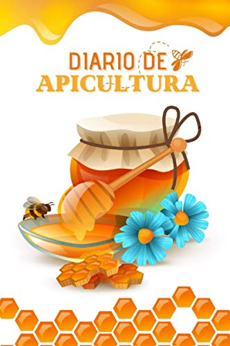 Diario De Apicultura: Tu colmena sana - 100 fichas de control de colmenas para rellenar - Cuaderno para principiantes o apicultores profesionales (Spanish Edition)