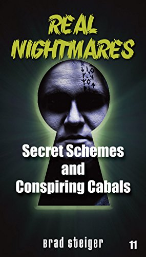 Real Nightmares (Book 11): Secret Schemes and Conspiring Cabals
