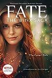 The Fairies' Path (Fate: The Winx Saga Tie-in Novel): 1