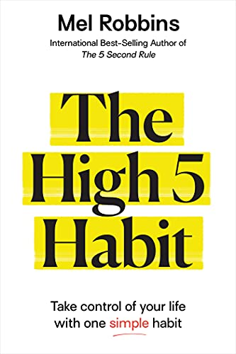 The High 5 Habit: Take Control of Y…