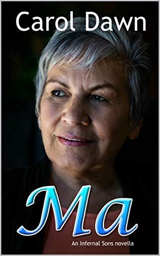 Ma : An Infernal Sons Novella (Infernal Sons MC)