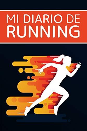 Mi diario de running: Running,jogging,maratón,salir a correr | Objetivos, distancia, tiempo, ruta, frecuencia cardíaca, etc... | Formato 16 cm x 23 cm ... | Regalo ideal para amantes del running