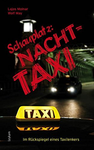 Schauplatz: Nachttaxi: Im Rückspiegel eines Taxilenkers
