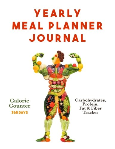 Yearly Meal Planner Journal: Calorie Counter and Carbohydrates, Protein, Fat and Fiber Tracker for 365 Days (8.5 x 11 Large)