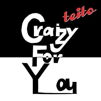 Craizy For You