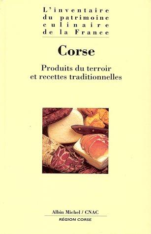 CORSE. Produits du terroir et recettes traditionnelles