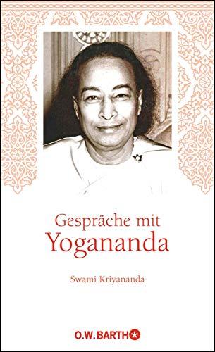 Gespräche mit Yogananda (German Edition)