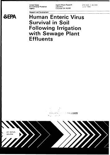 Human Enteric Virus Survival In Soil Following Irrigation With Sewage Plant Effluents (English Edition)