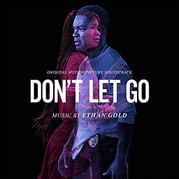 Don't Let Go (Original Motion Picture Soundtrack)