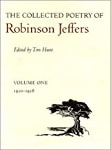 The Collected Poetry of Robinson Jeffers: Volume One: 1920-1928