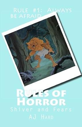 Rules of Horror: Rule #1: Always Be Afraid: Volume 24