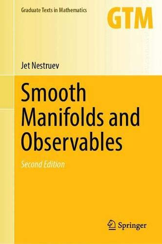 Smooth Manifolds and Observables (Graduate Texts in Mathematics (220))