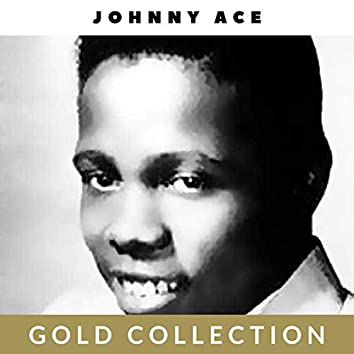 Johnny Ace - Gold Collection