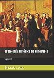 Grafologia Historica de Venezuela: Siglo XIX