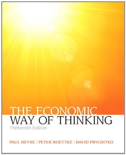 The Economic Way of Thinking (13th Edition) (Myeconlab)