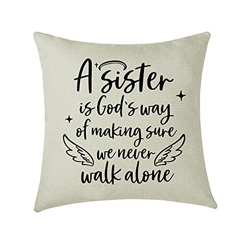 AMZKWY Kissenbezug mit Aufschrift 'A Sister is God's Way of Making Sure We Never Walk Alone', Geburtstagsgeschenk, X-Mas Geschenke für Schwester, Heimdekoration, Leinen-Kissenbezug