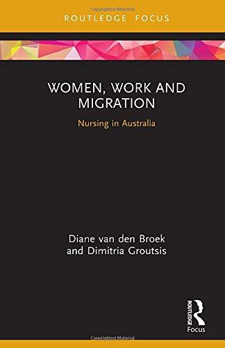 Women, Work and Migration: Nursing in Australia