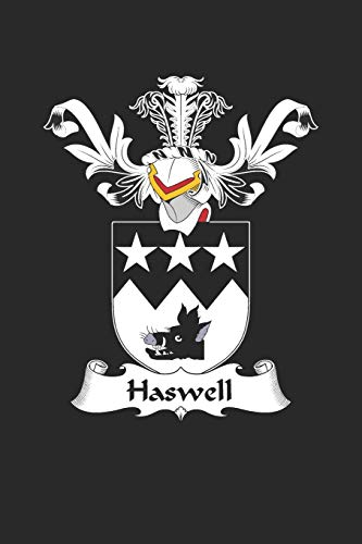 Haswell: Haswell Coat of Arms and Family Crest Notebook Journal (6 x 9 - 100 pages)