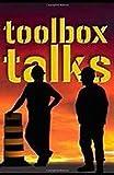 TOOL BOX TALK: Toolbox Talk