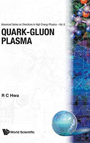 Quark-Gluon Plasma (Advanced Series on Directions in High Energy Physics, Band 6)