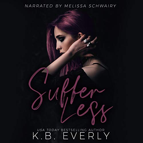 Suffer Less audiobook cover art