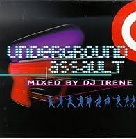 Underground Assault by DJ Irene (1998-02-24)