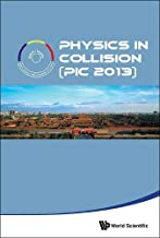 Physics In Collision (Pic 2013)