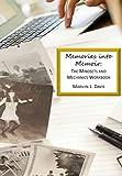 Memories into Memoir: The Mindsets and Mechanics Workbook