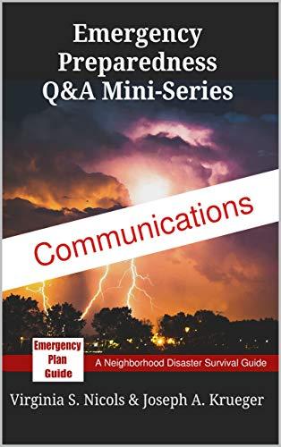 Communications: Emergency Preparedness Q&A Mini-Series (Personal Preparedness Mini-Series Book 3) (English Edition)