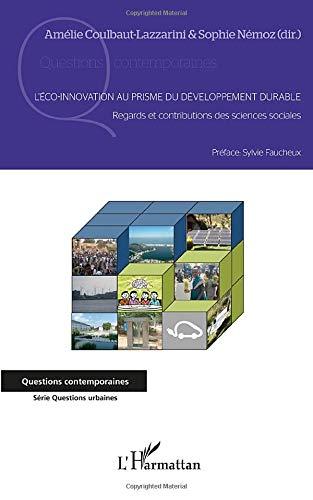 L'éco-innovation au prisme du développement durable: Regards et contributions des sciences sociales