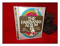 Fairbanks Album 0821206370 Book Cover