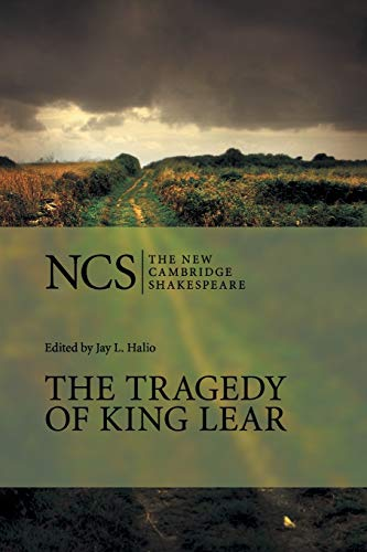 The Tragedy of King Lear: The Tragedy of King Lear 2ed (The New Cambridge Shakespeare)