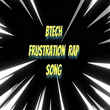 Frustration Song on Btech Telugu