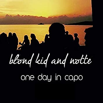 One Day in Capo