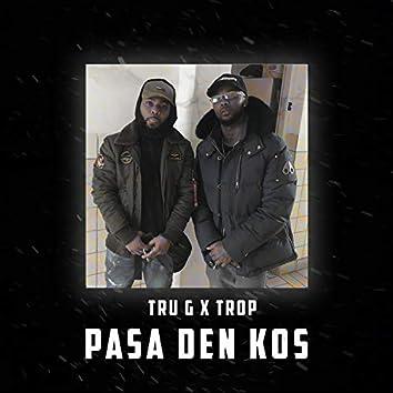 Pasa Den Kos (feat. Trop)