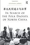 In Search of the Folk Daoists of North China...
