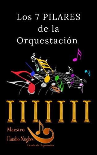 Los 7 Pilares de la Orquestación