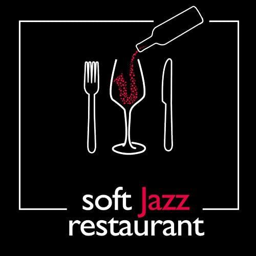 Dinner Music, Restaurant Music Songs & Soft Jazz Music