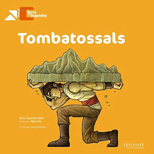 Tombatossals: 4 (Terra de llegendes)