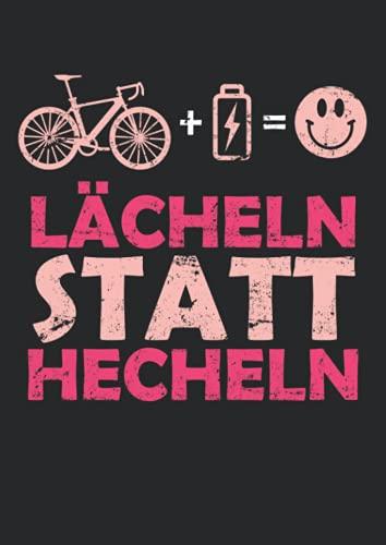Notizbuch A4 liniert mit Softcover Design: E-Bike Geschenk Frauen Damen Spruch Lächeln statt hecheln: 120 linierte DIN A4 Seiten