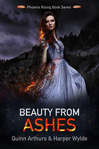 Beauty From Ashes (Phoenix Rising Book 7)