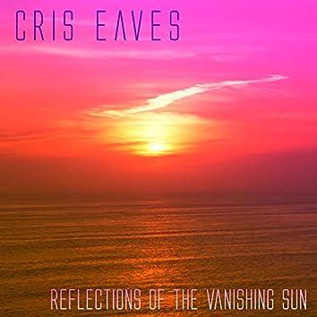 Reflections of the Vanishing Sun